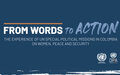 Launch of lessons learned study From words to actions: the experience of UN Special Political Missions in Colombia on Women, Peace and Security